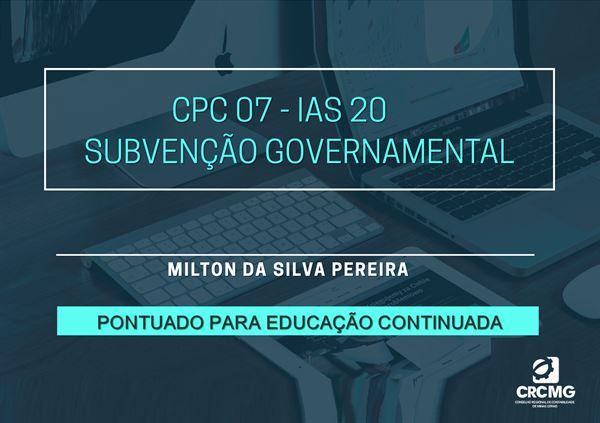 [CPC 07 - IAS 20 Subvenção Governamental]
